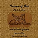 Presence of Mind Audiobook by Edward Cline Narrated by Robert Burke