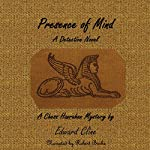Presence of Mind | Edward Cline