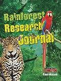 Rainforest Research Journal, Paul Mason, 0778799247