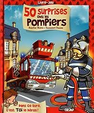 50 surprises chez les pompiers par Jean-Luc Bizien