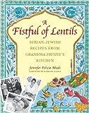 A Fistful of Lentils, Jennifer Felicia Abadi, 1558322183