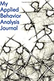 My Applied Behavior Analysis Journal