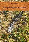 Une plume pour ma poésie par Doyen
