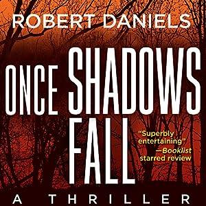 Once Shadows Fall Audiobook