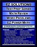 EZ Solutions - Test Prep Series - Math Review - Word Problems - PRAXIS, Punit Raja SuryaChandra, 1605621951