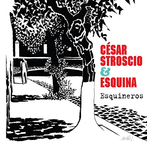 Amazon.com: Esquinero: Esquina Cesar Stroscio: MP3 Downloads