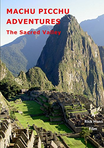 Machu Picchu Adventures -The Sacred Valley -