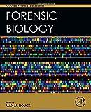 Forensic Biology, Houck, Max M., 0128006471