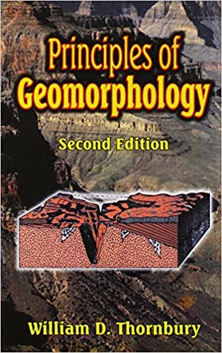 Principles Of Geomorphology Wd Thornbury 9788123908113 Amazon