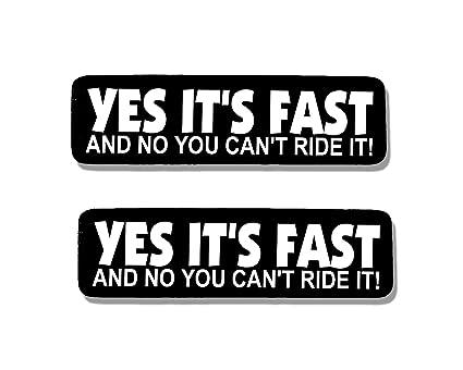 65b1db0c0b8b2 Amazon.com: 2 x YES ITS FAST & NO U CANT - Bikers Motorcycle Helmet ...