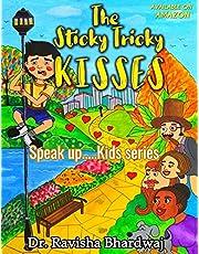 The Sticky Tricky Kisses