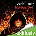 Inferno (Morbus Dei 2) Hörbuch von Bastian Zach, Matthias Bauer Gesprochen von: Robert Frank