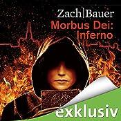 Inferno (Morbus Dei 2) | Bastian Zach, Matthias Bauer