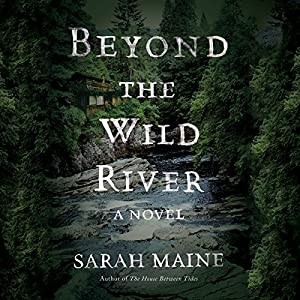 Beyond the Wild River Audiobook