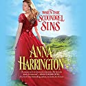 When the Scoundrel Sins Audiobook by Anna Harrington Narrated by Justine Eyre
