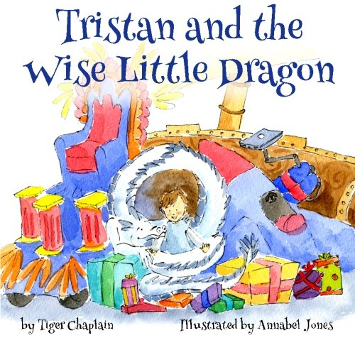 Read Online Tristan and the Wise Little Dragon: An adventure story of friendship, family and self-discovery (Tristan and the Dragons) (Volume 1) PDF