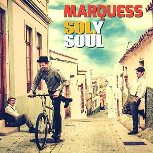 MARQUESS - Sol y Soul - Zortam Music