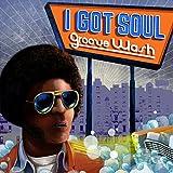I Got Soul-Groove Wash