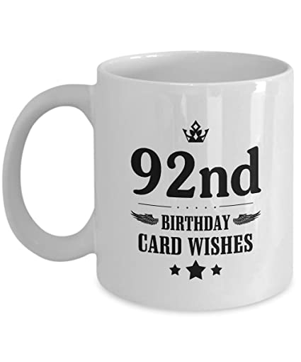 Amazon.com: Hilarious 92nd Birthday Mug Gift For Man, Girl, 92nd ...
