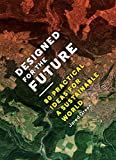 img - for Designed for the Future: 80 Practical Ideas for a Sustainable World book / textbook / text book