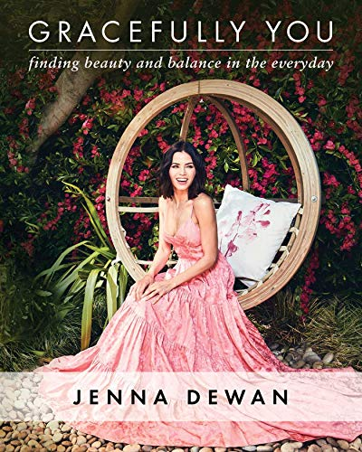 Gracefully You: Finding Beauty and Balance in the Everyday (Jennifer Lopez Health)