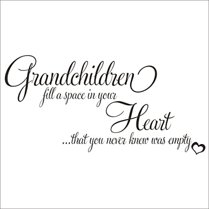 grandchildren fill a space in your heart quote decors wall saying decals quote