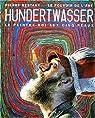 Hundertwasser. Le peintre-roi aux cinq peaux par Restany