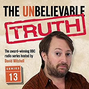The Unbelievable Truth, Series 13 Radio/TV Program