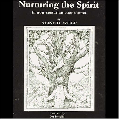 Nurturing the Spirit: In Non-Sectarian Classrooms]()