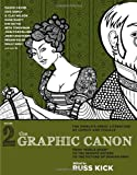"The Graphic Canon, Vol. 2: From ""Kubla Khan"" to the Bronte Sisters to The Picture of Dorian Gray (The Graphic Canon Series)"