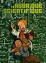 La rubrique scientifique par Boulet