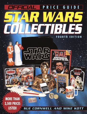 House of Collectibles Price Guide to Star Wars Collectibles: 4th edition (OFFICIAL PRICE GUIDE TO STAR WARS COLLECTIBLES)