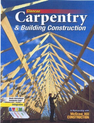 Carpentry & Building Construction, Student Edition