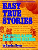 img - for Easy True Stories: A Picture-Based Beginning Reader book / textbook / text book