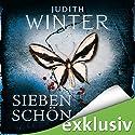 Siebenschön Hörbuch von Judith Winter Gesprochen von: Andrea Aust