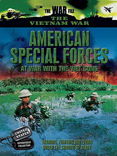 American Special Forces - At War with the Viet (American War Film)