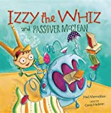 Izzy the Whiz and Passover Mcclean, Yael Mermelstein, 0761356541