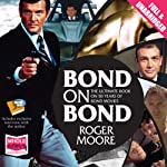 Bond on Bond | Roger Moore