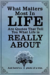 What Matters Most In Life Are Quotes Blue Poster 12x18 Inch