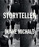 Storyteller: The Photographs of Duane Michals.