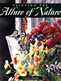 Painting the Allure of Nature, Susan D. Bourdet, 1581801645