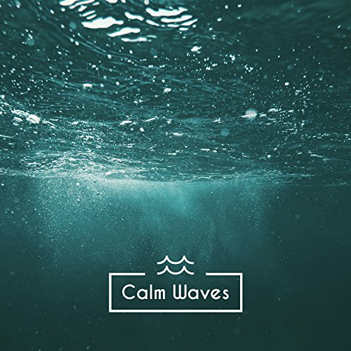 Calm Waves - Sounds of Sea Waves, Ocean Waves, Sunrise, Water Sounds, Sleeping Waves, Calm Sea, Deep Sleep, White Noise