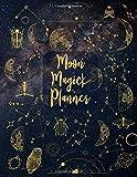 Moon Magick Planner: Dateless Monthly Lunar