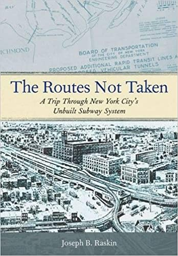 The routes not taken a trip through new york citys unbuilt subway the routes not taken a trip through new york citys unbuilt subway system reprint edition fandeluxe Image collections