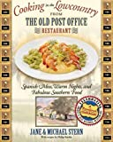 Cooking in the Lowcountry from The Old Post Office Restaurant: Spanish Moss, Warm Carolina Nights, and Fabulous Southern Food (Roadfood Cookbook)