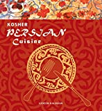 The Persian cuisine: a guide for Kosher Persian delights