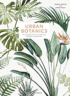 Book Cover: Urban Botanics: An Indoor Plant Guide for Modern Gardeners
