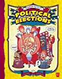 Political Elections, Davis Worth Miller and Katherine M. Brevard, 1429613335