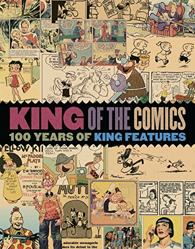 King of the Comics: One Hundred Years of King Features Syndicate (Sunday Strips Comic)
