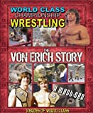 Heroes of World Class : The Von Erich Story